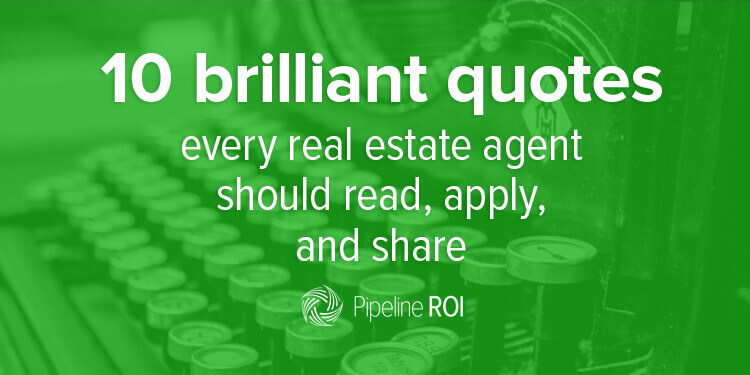 More Brilliant Real Estate Quotes To Read Apply And Share