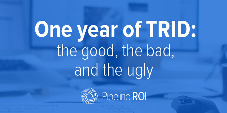 One year of TRID: the good, the bad,<br> and the ugly