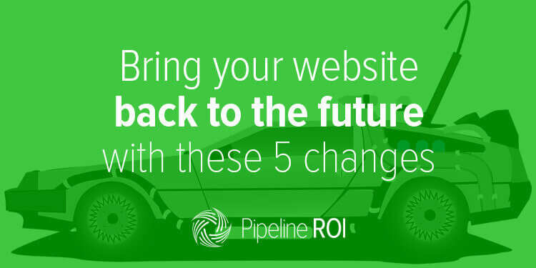 Bring your website back to the future with these 5 changes