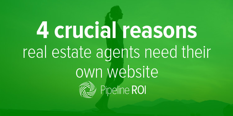 4 crucial reasons real estate agents need their own website