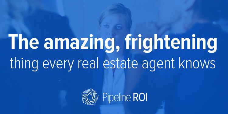 The amazing, frightening thing every real estate agent knows