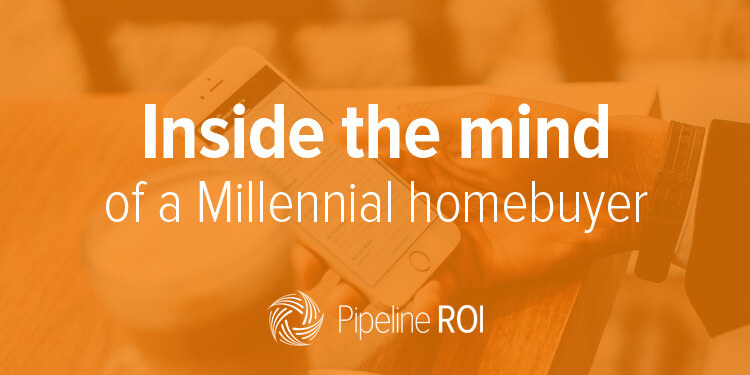 Inside the mind of a Millennial homebuyer