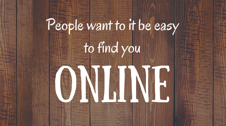 People want it to be easy to find you online