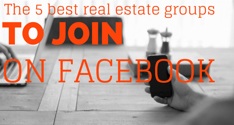 The 5 best real estate groups to join on Facebook