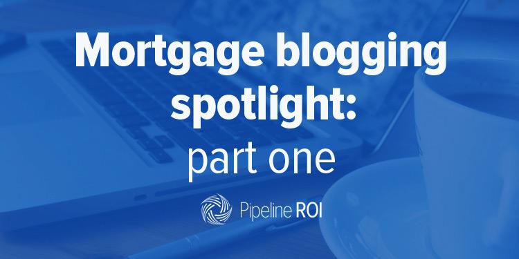 Mortgage blogging spotlight